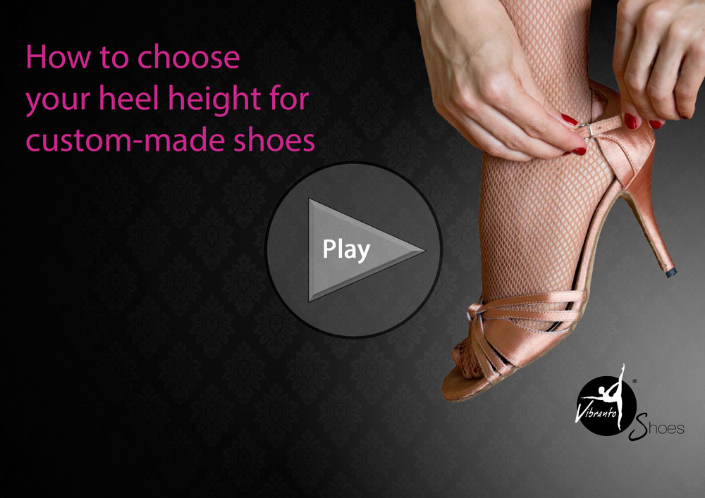 How to choose heel height for Vibranto Shoes